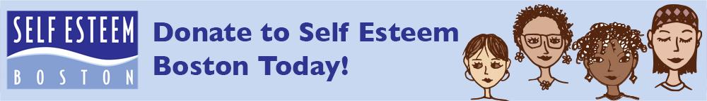 Donate to Self Esteem Boston Today!